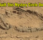 Who Built This Circle On Mars?